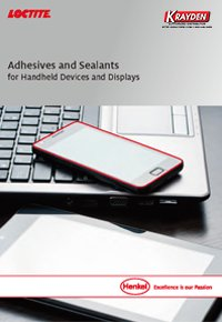 Loctite Adhesive and Sealants for Handheld Devices and Displays