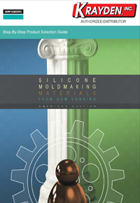 Dow Corning Silicone Moldmaking Materials Selection Guide